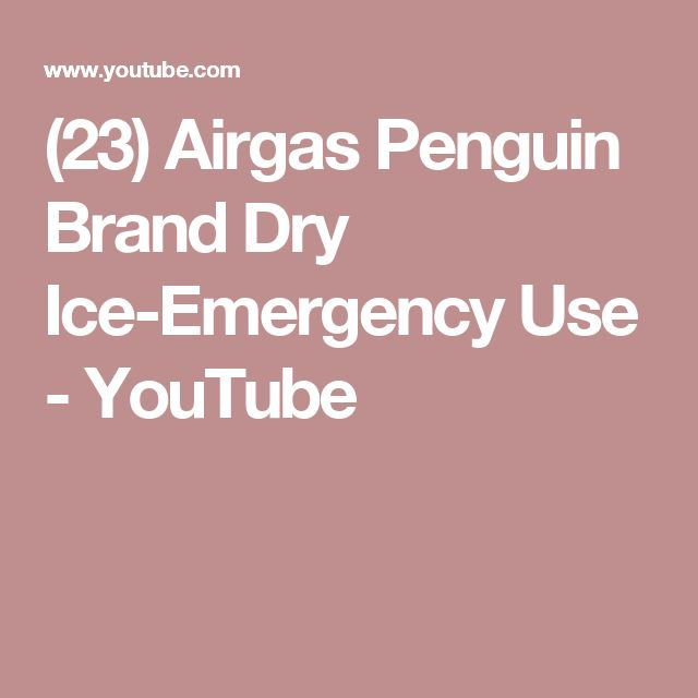 (23) Airgas Penguin Brand Dry Ice-Emergency Use - YouTube