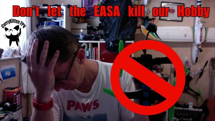 The EASA want to ruin our hobby, we need to stop them !