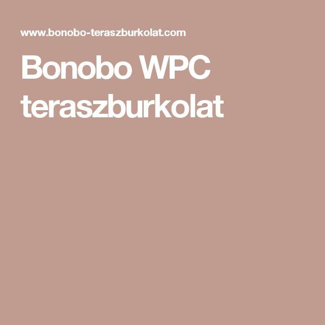Bonobo WPC teraszburkolat