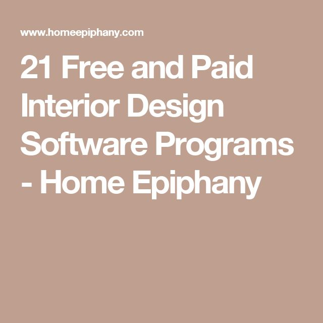 21 Free and Paid Interior Design Software Programs - Home Epiphany