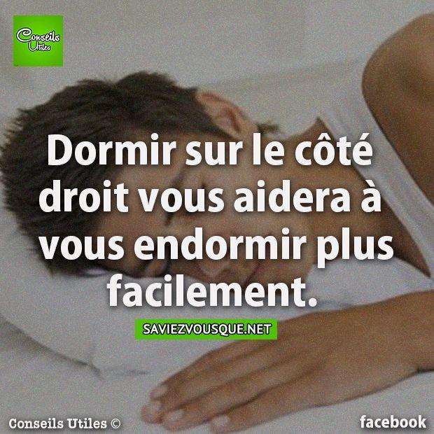 Dormir sur le côté droit vous aidera à vous endormir facilement.   Saviez Vous Que?