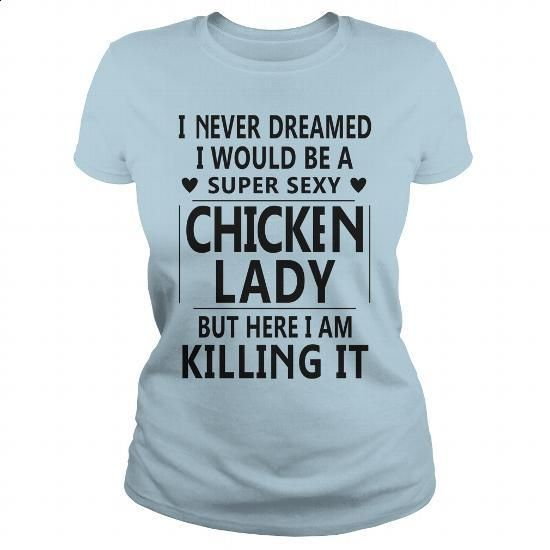 Super Sexy Chicken Lady TShirt - #shirt #men shirts. BUY NOW => https://www.sunfrog.com/Pets/Super-Sexy-Chicken-Lady-T-Shirt-Light-Blue-Ladies.html?60505