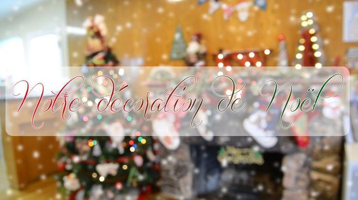Ma décoration de Noël / My Christmas decoration