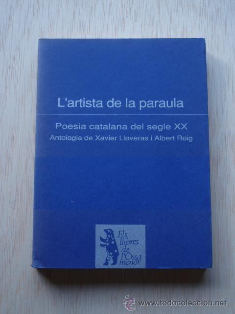 Algunos de los poetas más destacados de la poesía catalana del siglo XX.
