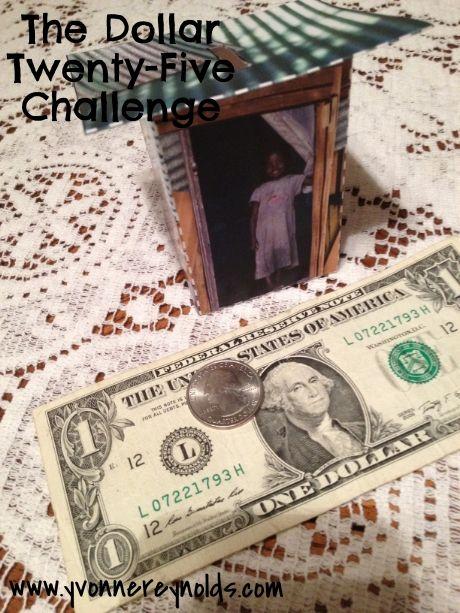 The Dollar Twenty-Five Challenge!
