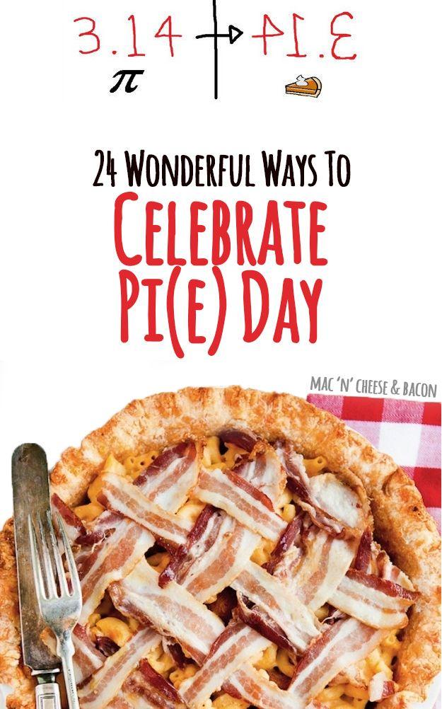 24 Wonderful Ways To Celebrate Pi(e) Day