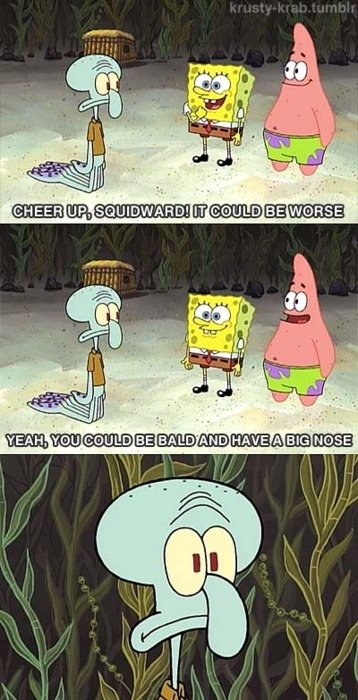 #spongebob my fav. episode of spongebob where the get launched out of the tree house and get lost in the kelp forest and then an airplane drops lots of food but they want let squidward have any so he tries to eat a bug and then it hits him with a frying pan .......