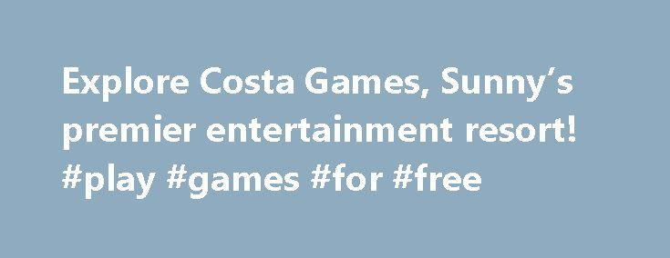 Explore Costa Games, Sunny's premier entertainment resort! #play #games #for #free http://game.remmont.com/explore-costa-games-sunnys-premier-entertainment-resort-play-games-for-free/  £5 Bonus Cash T Cs 300% is available on deposits between £5 and £20. The maximum bonus is £60. No code required. If you deposit less than £5 no bonus will be given. All users shall be entitled only to one welcome bonus offer. Members who make their first deposit with the Company or any…