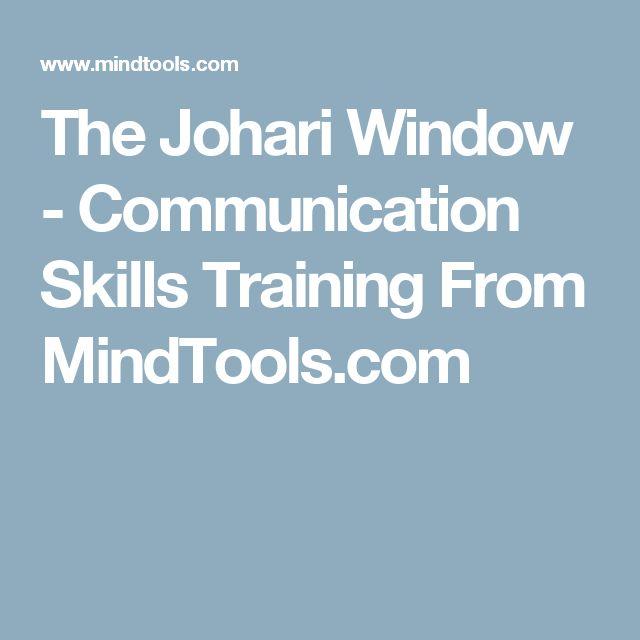The Johari Window - Communication Skills Training From MindTools.com