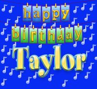 Happy Birthday Taylor Taylor And Taylors On Pinterest