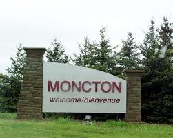 Moncton, New Brunswick Canada. I have relatives here.