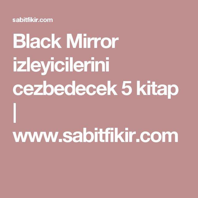 Black Mirror izleyicilerini cezbedecek 5 kitap  | www.sabitfikir.com