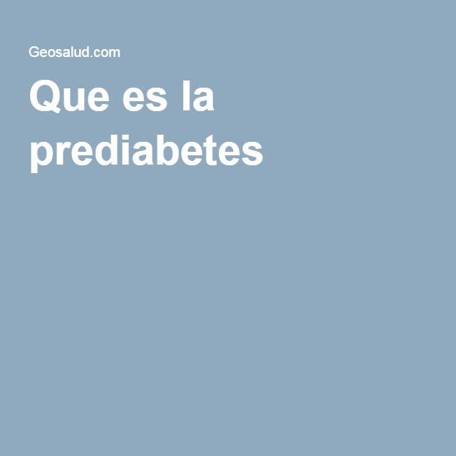 Que es la prediabetes ?