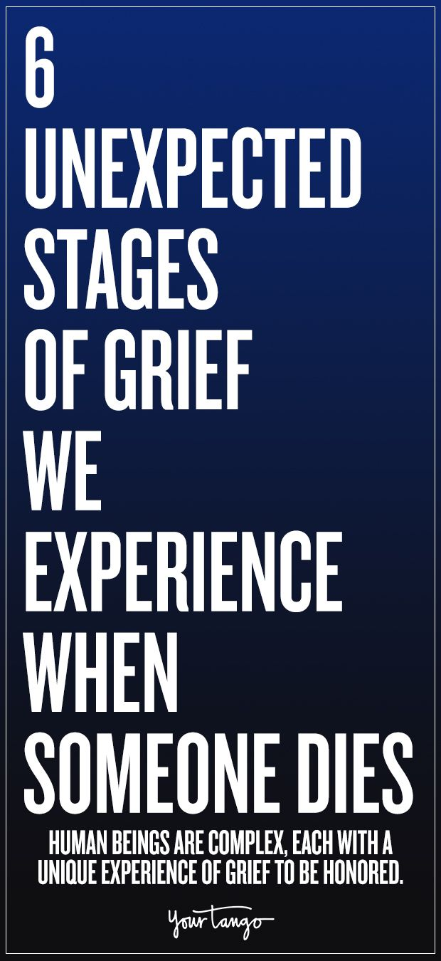 6 Unexpected Stages Of Grief We Experience When So…