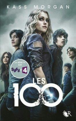 Les 100 - 4 Tomes -  https://booknode.com/serie/les-100