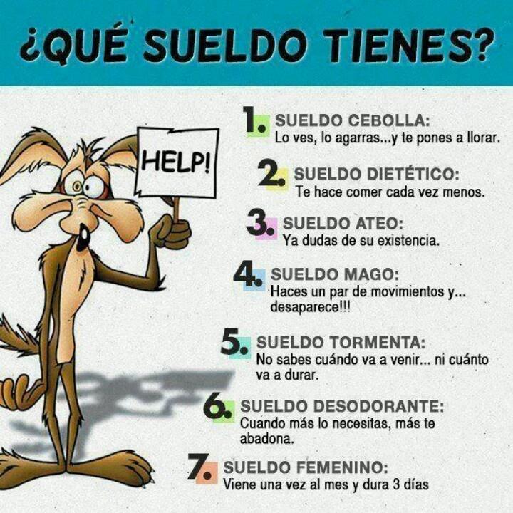 ¿Que sueldo tienes?: De Sueldo,  Internet Site,  Website, Sueldo Tien, Web Site, Mood Against, De Humor, El Sueldo, Qué Sueldo