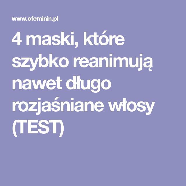 4 maski, które szybko reanimują nawet długo rozjaśniane włosy (TEST)