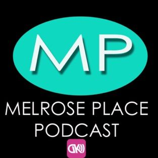 ‎The Melrose Place Podcast on Apple Podcasts Melrose