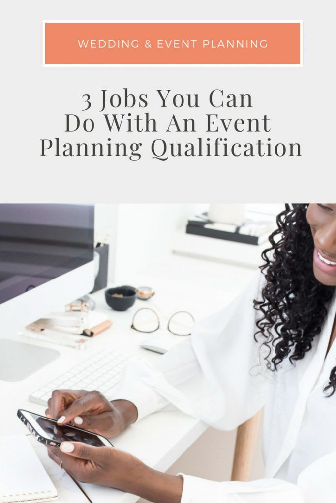3 Jobs You Can Do With An Event Planning Qualification Blog For Wedding Industry Professionals Event Planning Jobs Event Planning Event Planning Calendar