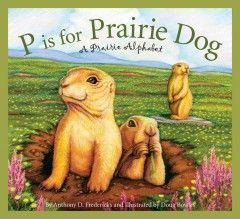P Is for Prairie Dog