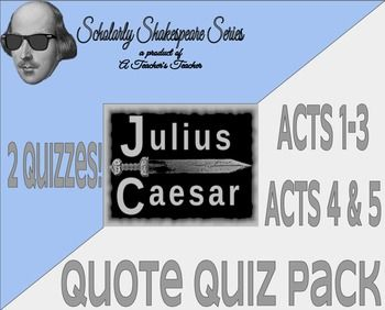 Julius Caesar Quote Quiz Bundle Pack w/ Differentiation - includes 2 quizzes with preparation materials and answer keys for both! First quiz is over acts 1-3, while the second one covers acts 4 and 5. Let my already-done work save you time!