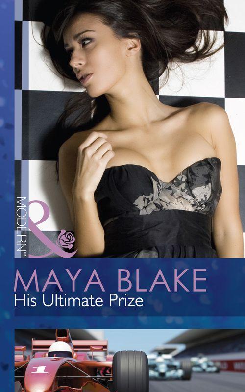 His Ultimate Prize (Mills & Boon Modern) eBook: Maya Blake: Amazon.co.uk: Kindle Store