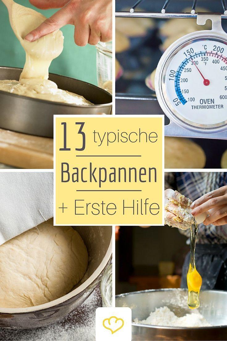 Diese 13 Fehler solltet ihr beim Backen vermeiden. Schon zu spät? Dann lest unsere Erste Hilfe Tipps und rettet Kuchen, Muffins und Gebäck!