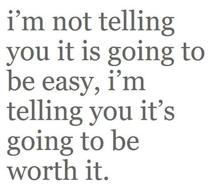Goals and Resolutions ...I'm not telling you it is going to be easy, I'm telling you it's going to be worth it. Amen. #amen #quotes #inspiration #New_Years #Resolutions #2014