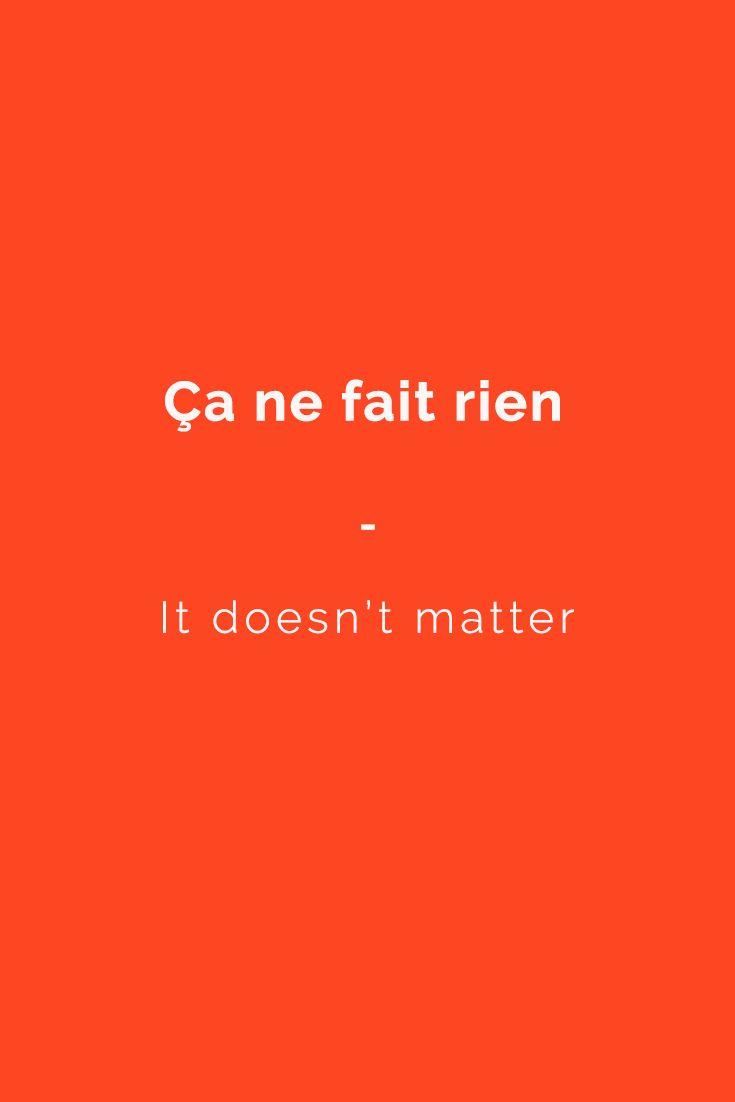 Ça ne fait rien - It doesn't matter | Want more French phrases? Check out this e-book for all the essentials phrases you need. Get it now at https://store.talkinfrench.com/product/french-phrasebook-the-essential/