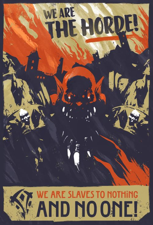World of Warcraft Propaganda Poster: We Are the Horde - Laz Marquez