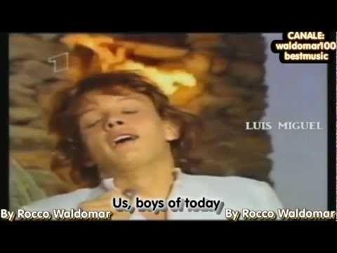 Luis Miguel - Noi, ragazzi di oggi [Official Video 1985 Hd] - YouTube
