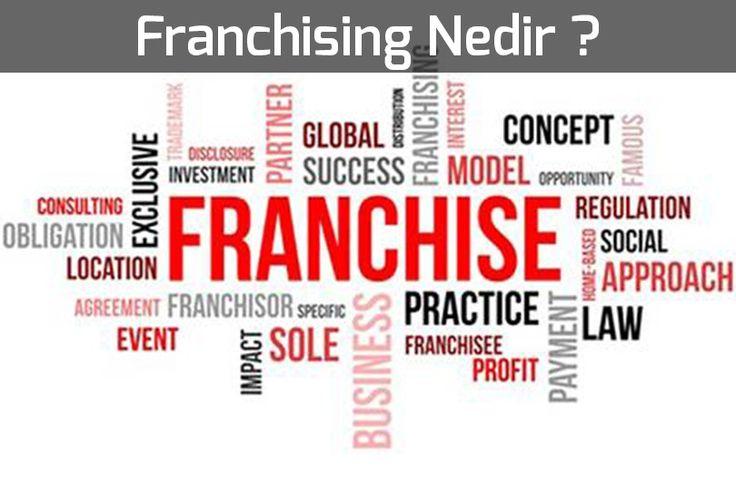 Franchsing Nedir ?