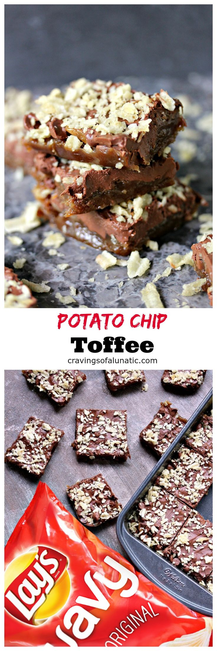 Potato Chip Toffee from cravingsofalunatic.com- This easy recipe for Potato Chip Toffee uses only 5 ingredients and is baked in under 20 minutes. Pop it in the fridge to set up for that perfect crisp toffee snap. Sweet meets salty in the most amazing way! (@CravingsLunatic)