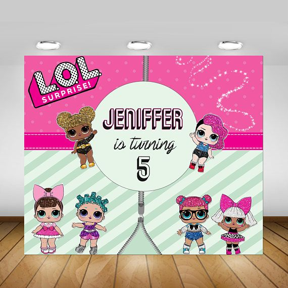 Printable Lol Surprise Doll Birthday Party Backdrop Lol Girly Party Ideas Kids Invitations Birthday Poster