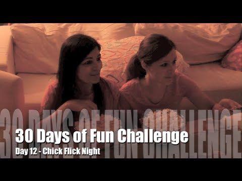 30 Days of Fun Challenge - Day 12 Chick Flick Night