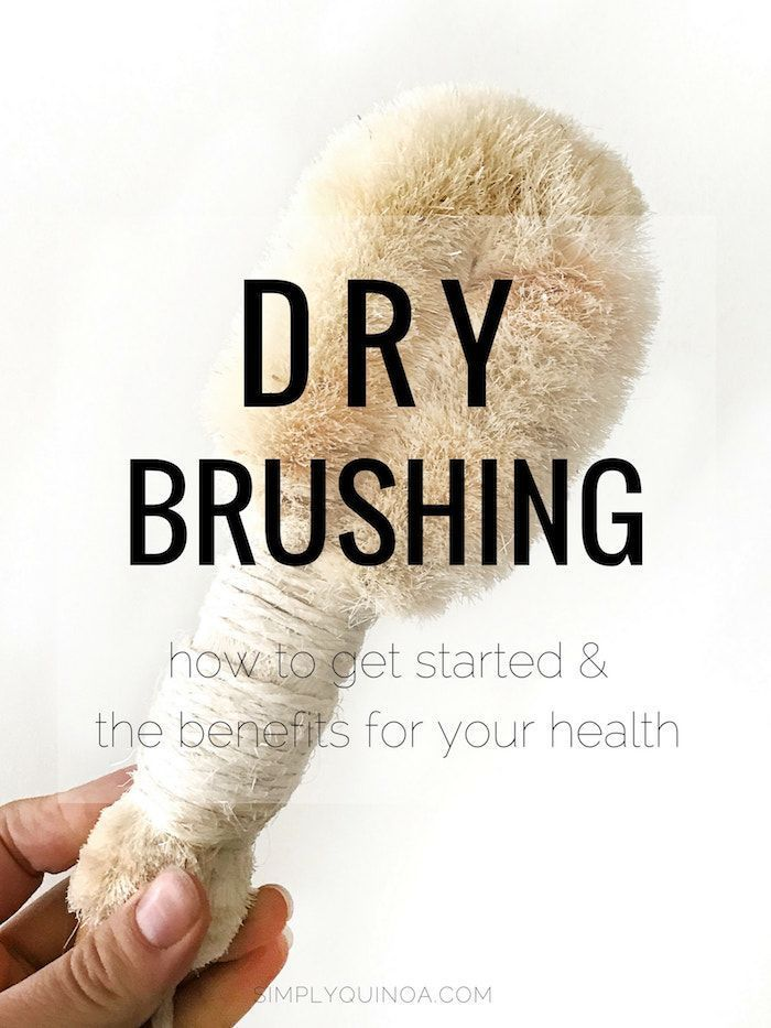 DRY BRUSHING 101 >> how to get started, benefits of dry brushing & results! #drybrushing #selfcare #simplyquinoa