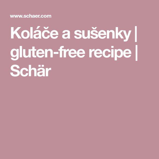 Koláče a sušenky | gluten-free recipe | Schär