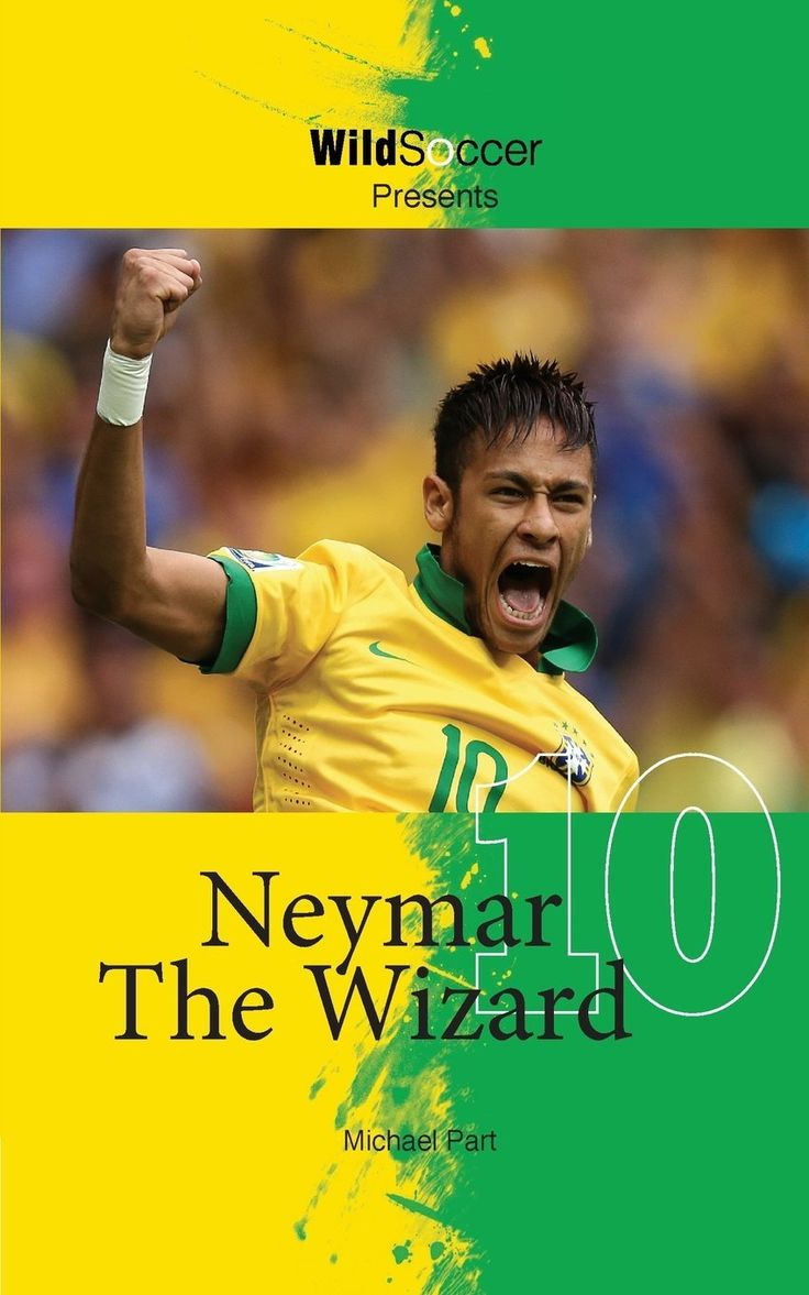 Neymar The Wizard Neymar, You are the father, Soccer books