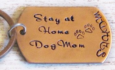 Stay at Home Dog Mom Hand Stamped Personalized Keychain - Gifts for Dog Lovers, Doggie Mom, Funny Dog Gifts on Etsy, $25.00