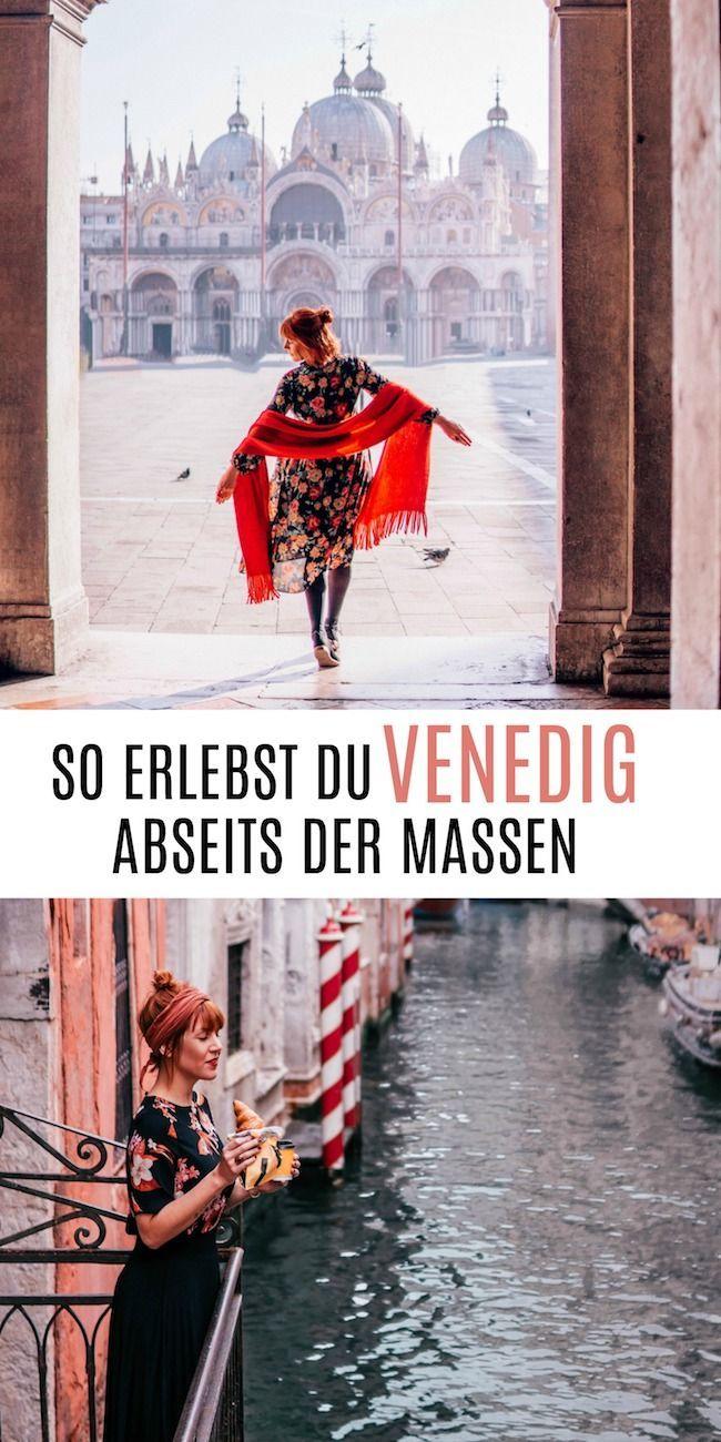 Venedig Tipps: So erlebst du die Lagunenstadt abseits der Massen