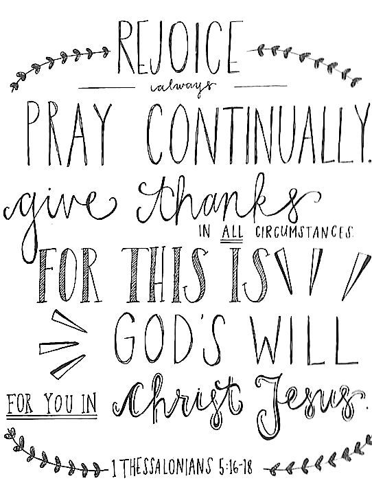 1 Thessalonians 5 : 16-18