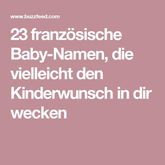 23 französische Baby-Namen, die vielleicht den Kinderwunsch in dir wecken