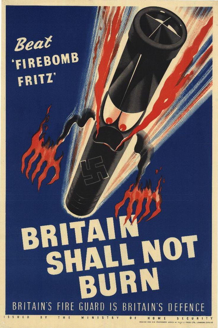 Beat 'Firebomb Fritz' poster: Wwii Posterscoversart, Propaganda Posters, British Posters, War Posters, Wwii Propaganda, Beats Firebomb, War Ii, British Wwii, Firebomb Fritz