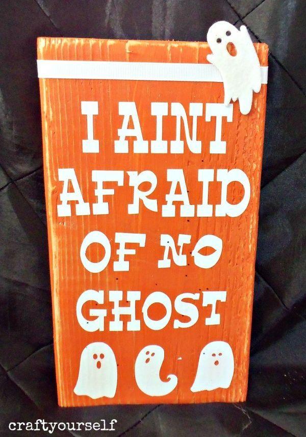 I Ain't Afraid of no Ghosts - Craft