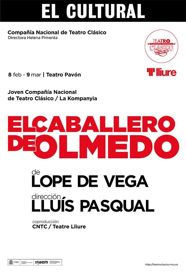 """""""El Caballero de Olmedo"""". Teatro"""