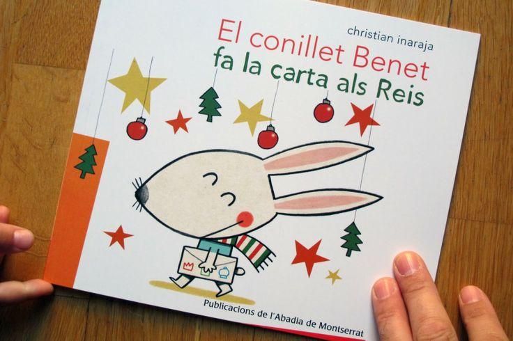 El conillet Benet fa la carta als Reis /  Christian Inaraja, I* Ina El conillet Benet té feina: ha d'escriure la carta als Reis. Ja sap què vol demanar! OCTUBRE
