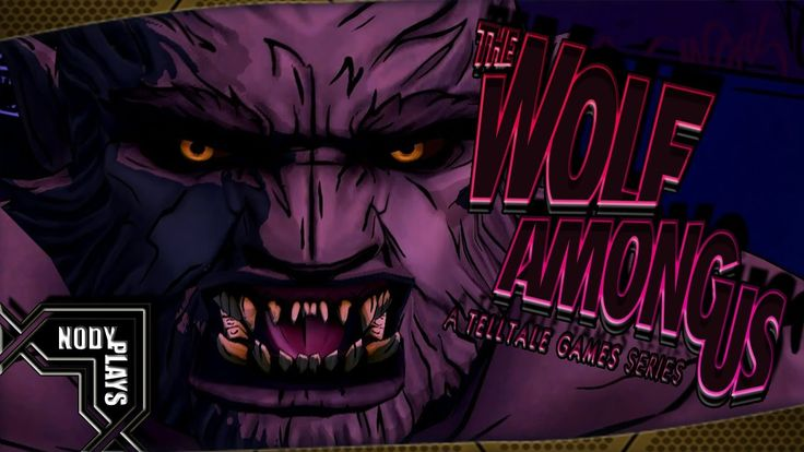 Twitch Livestream | The Wolf Among Us - Gameplay, Playthrough - A Crooke...
