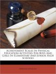 #newbooks : Achievement scales in physical education activities for boys and girls in elementary and junior high schools by N. P. Neilson - GV436 NEL