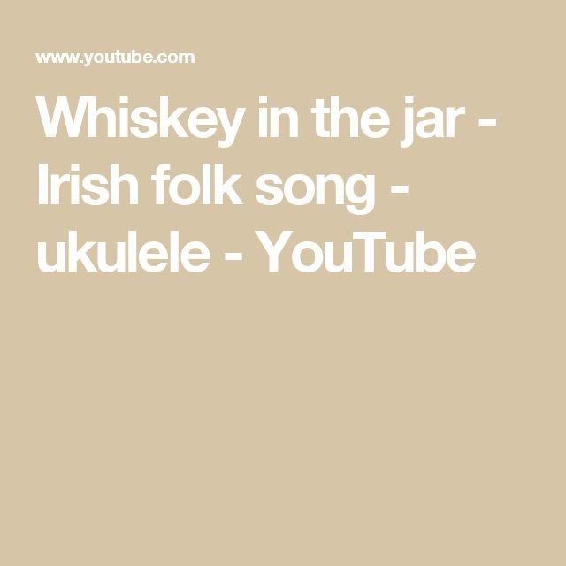 Whiskey in the jar - Irish folk song - ukulele - YouTube