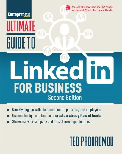 Ultimate Guide to LinkedIn for Business, 2nd Edition